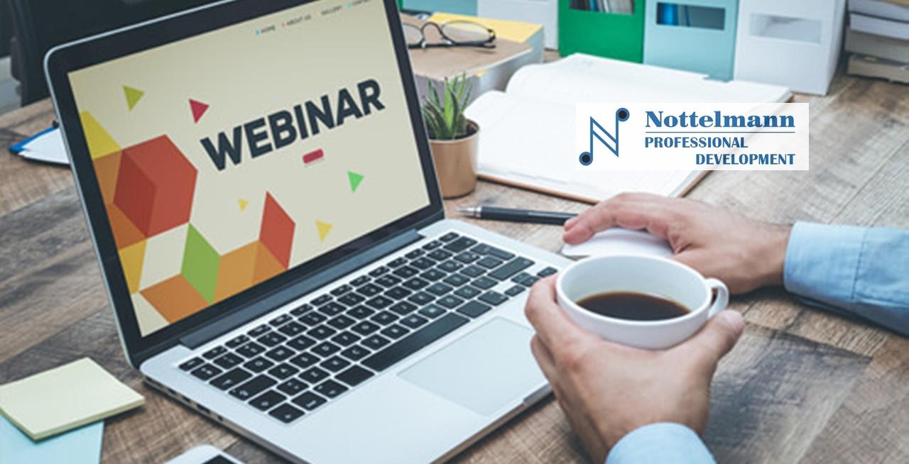 Nottelmann Professional Development Webinars