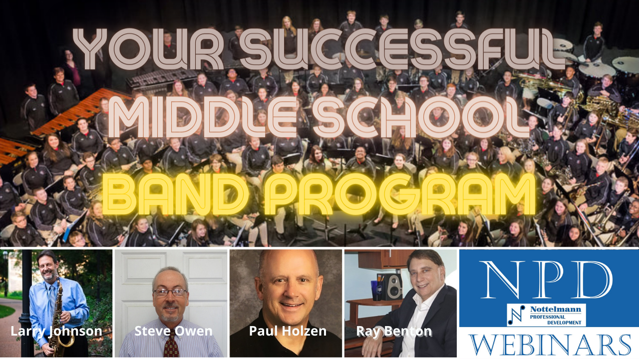 Our Featured Webinar – Your Successful Middle School Band Program